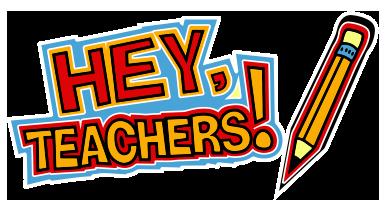 Hey Teachers!